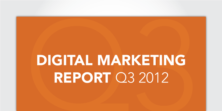 Digital Marketing Report for Q3, 2012