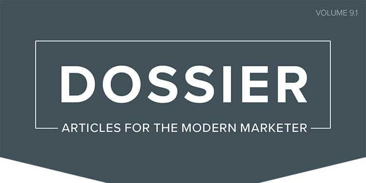 Dossier 9.1: Articles for the Modern Marketer