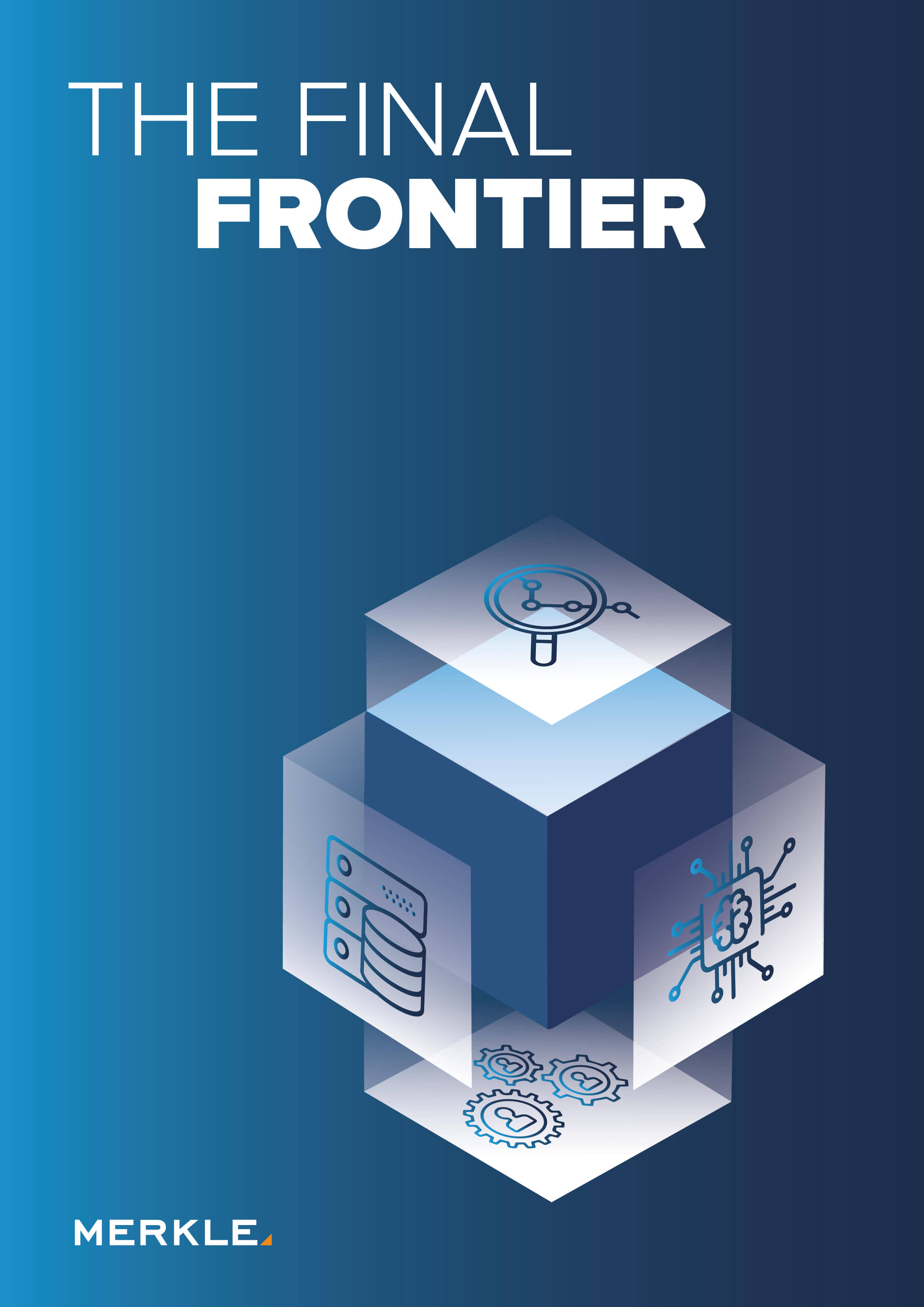The Final Frontier: The quest to achieve total customer-centricity