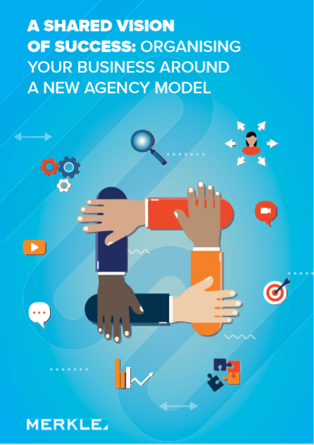 A shared vision of success: Organising your business around a new agency model