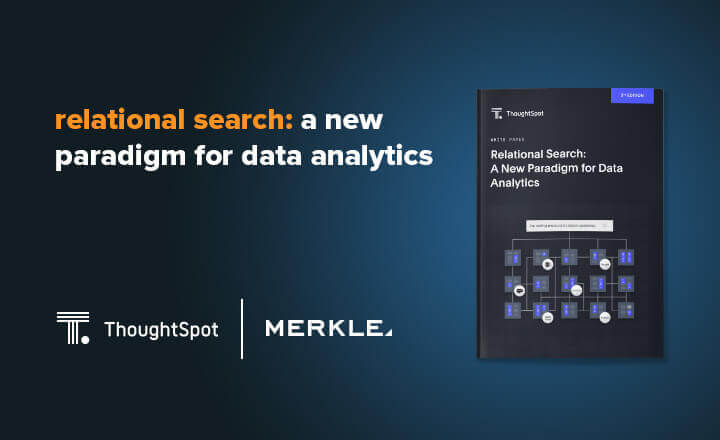 ThoughtSpot | Relational Search: A New Paradigm for Data Analytics
