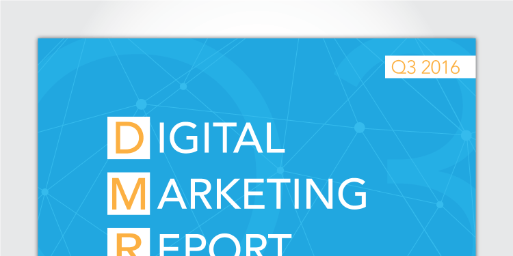 Digital Marketing Report: Q3 2016