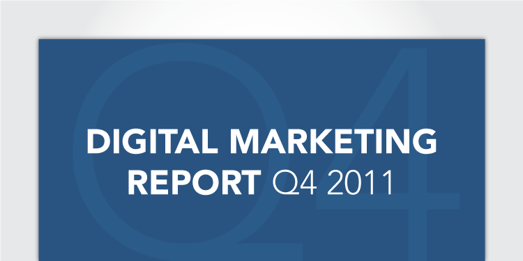 Digital Marketing Report for Q4, 2011
