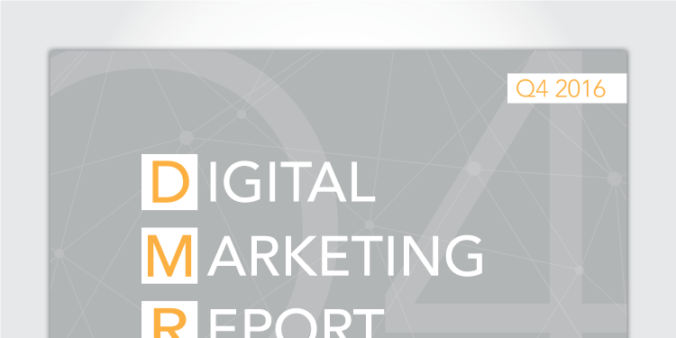 Digital Marketing Report: Q4 2016