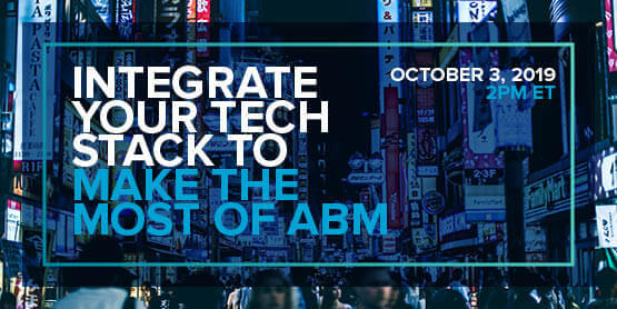 Integrate Your Tech Stack to Make The Most Of ABM
