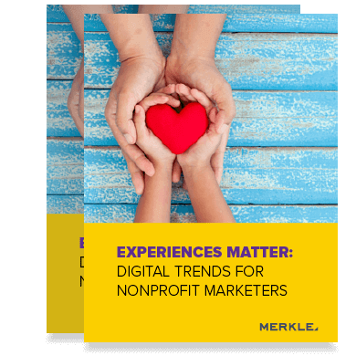 Experiences Matter: Digital Trends For Nonprofit Marketers