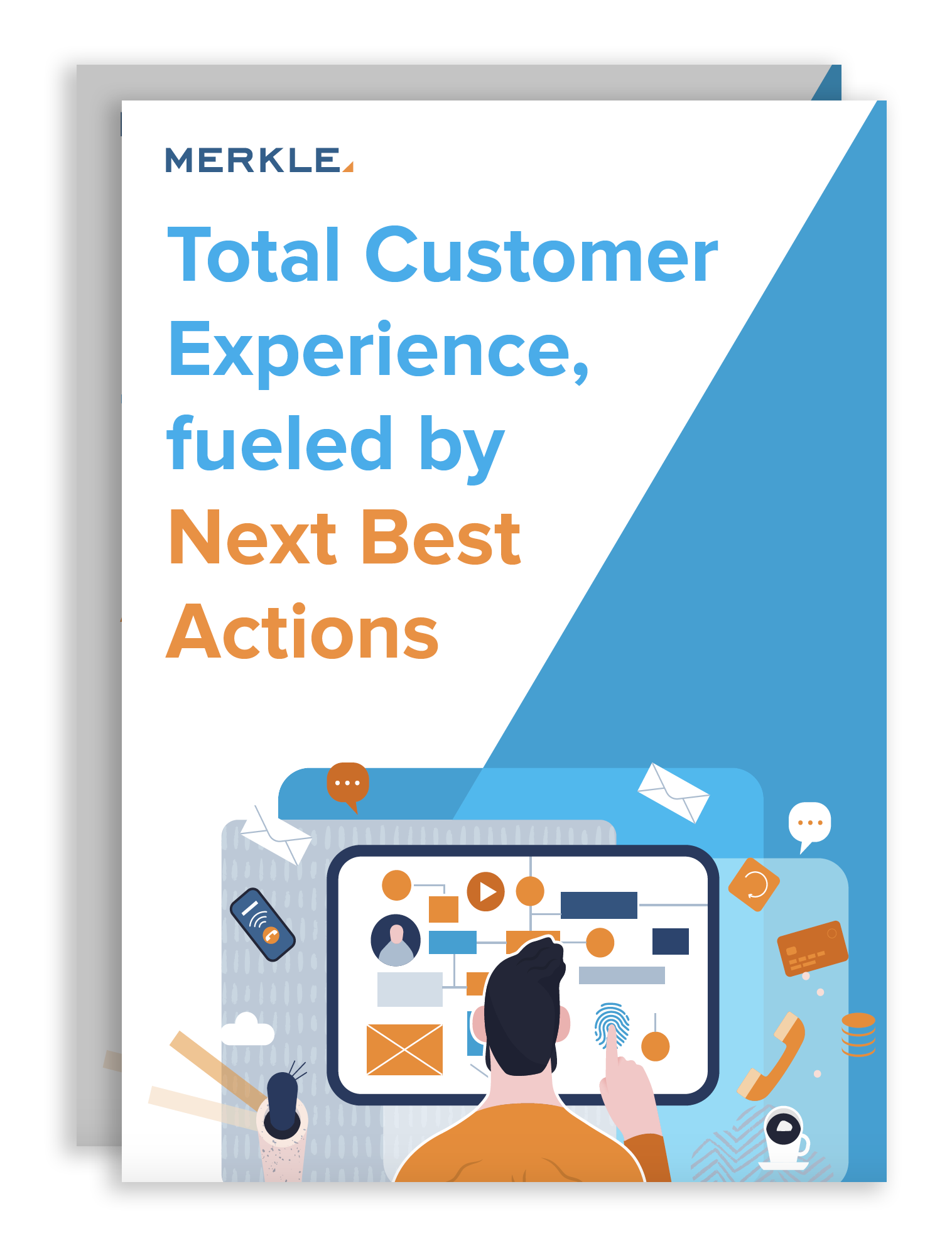 The Total Customer Experience is Fueled by Next Best Actions