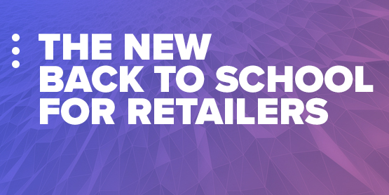 Back to School for Retailers