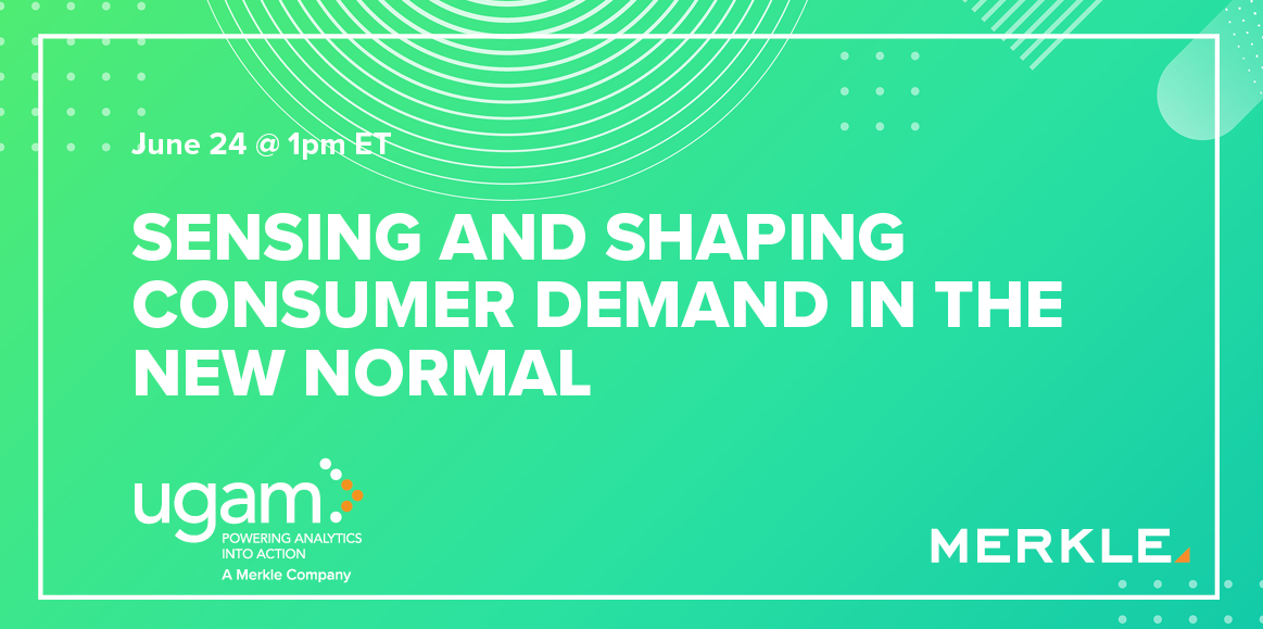 Sensing and Shaping Consumer Demand in the New Normal