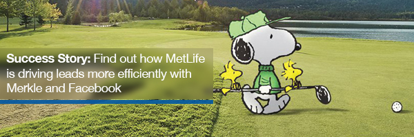 MetLife and Merkle have success with their Facebook advertising strategy